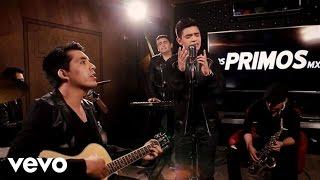 Un Corazón Como El Tuyo (Version acústica - Los Primos MX  (Video)