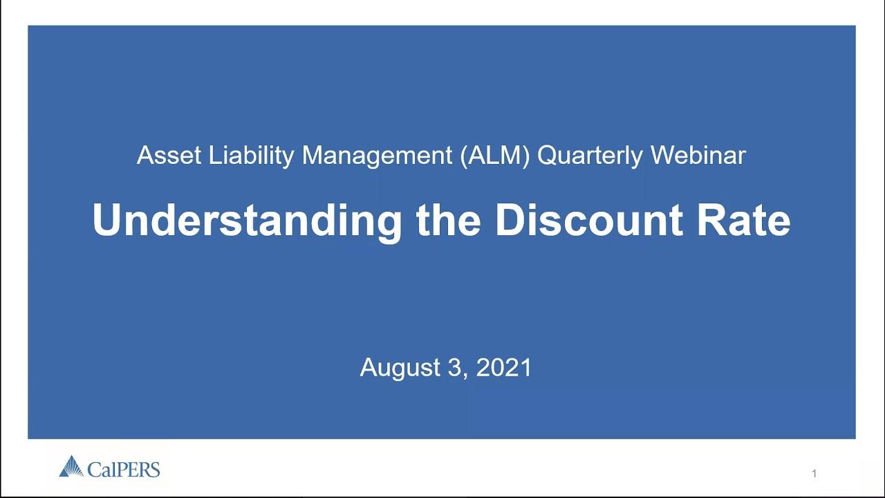 ALM Quarterly Webinar: Understanding the Discount Rate – August 3, 2021