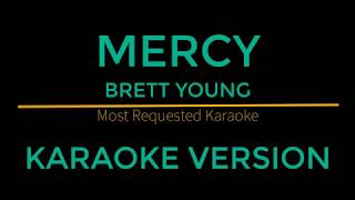 Mercy   Brett Young (Karaoke Version)