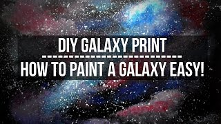 [EASY] DIY GALAXY PRINT | HOW TO PAINT A GALAXY IN ACRYLICS | PAINTING TUTORIAL