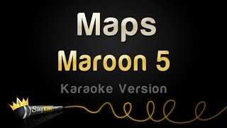Maroon 5   Maps (Karaoke Version)