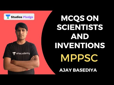 MCQs on Scientists and Inventions | MPPSC | Ajay Basediya