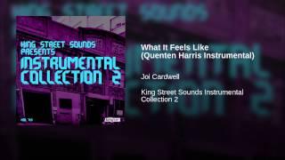 What It Feels Like (Quenten Harris Instrumental)