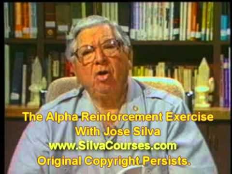 Jose Silva – The Silva Method – The Alpha Reinforcement Exercise
