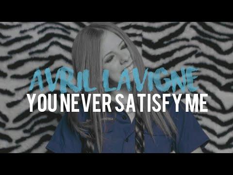 Avril Lavigne - You Never Satisfy Me (DIY Instrumental)