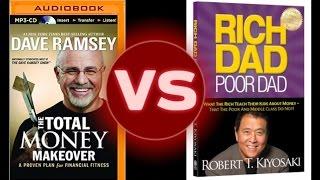 Dave Ramsey Vs. Rich Dad Poor Dad (Robert Kiyosaki)