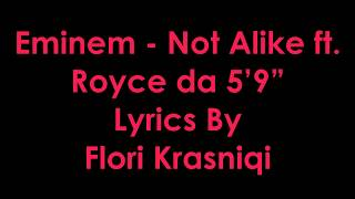 "Eminem - Not Alike ft. Royce Da 5'9"" [Lyrics]"