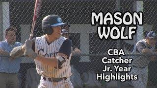 Mason Wolf | CBA Catcher | Junior Year Highlights
