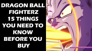 Dragon Ball FighterZ - 15 Things You NEED To Know Before You Buy