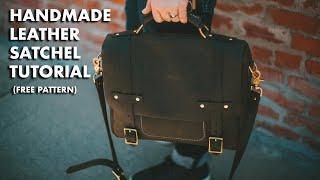 Handmade Leather Satchel Tutorial (FREE PATTERN)