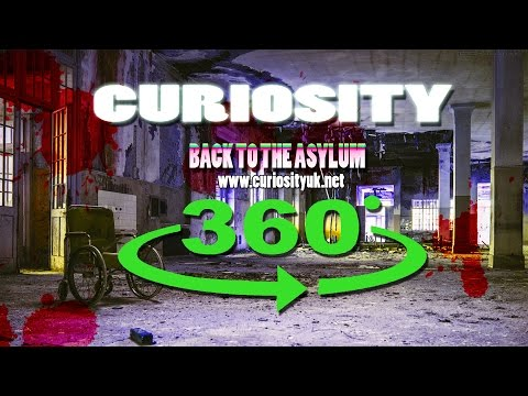Back To The Asylum (360° Video)