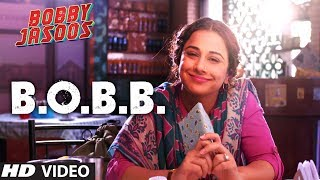 B.O.B.B - Song Video - Bobby Jasoos
