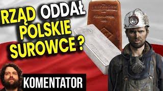 Rząd PIS Oddał Za Darmo Polskie Surowce Naturalne Warte Miliardy?