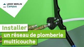 Comment Installer Un Réseau De Plomberie Multicouche ? Leroy Merlin