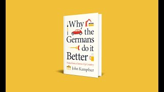 'Why The Germans Do It Better' by John Kampfner: Launch event