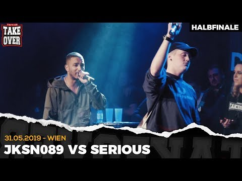 JKSN089 vs. SERIOUS - Takeover Freestyle Contest | Wien 31.05.19 (HF 2/2)