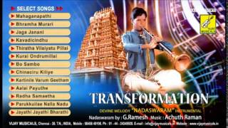 Fusion Transformation | Nadhaswaram By: G.Ramesh | Music: Achuth Raman