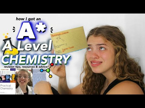 How I got an A* in A Level Chemistry. (many tears later...)    Revision Tips, Advice and Resources