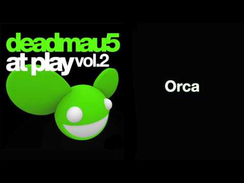 deadmau5 / Orca [full version]