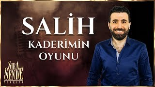 Salih - Edremit'in Gelini | SIRA SENDE TÜRKİYE