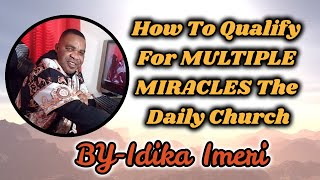How to qualify for  MULTIPLE MIRACLES The daily Church