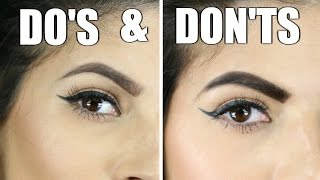 EYEBROW DO'S AND DON'TS