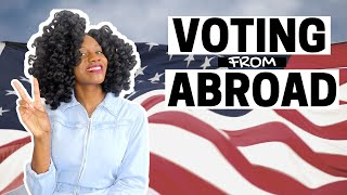 Can you VOTE from Abroad? | U.S. Election 2020 | American Living Abroad in Paris France