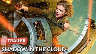 Shadow in the Cloud 2021 Trailer HD   Chloë Grace Moretz   Nick Robinson