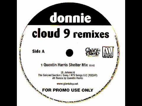 Donnie - Cloud 9 (Quentin Harris Shelter Mix)