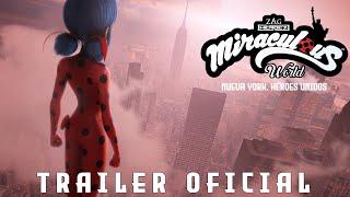 MIRACULOUS WORLD | ⭐ Nueva York, Héroes Unidos 🌍 | Trailer Oficial