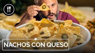 NACHOS CON QUESO, la receta original
