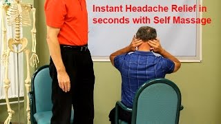 Instant Headache Relief in Seconds with Self Massage.  Do-it-Yourself