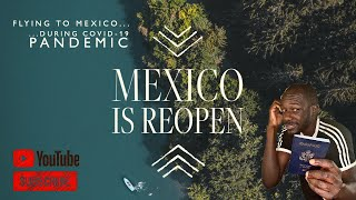 🇲🇽 MEXICO IS REOPEN... What's It Like to Fly during COVID Pandemic? | Travel VLOG