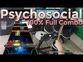 Psychosocial 100% FC (Expert Pro Drums RB4)