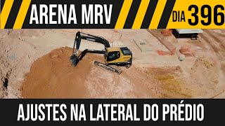ARENA MRV   5/6 AJUSTES NA LATERAL DO PRÉDIO   21/05/2021