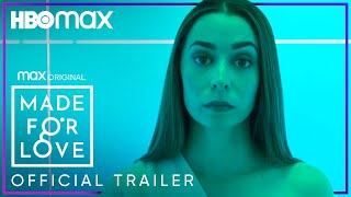 Made For Love   Official Trailer   HBO Max