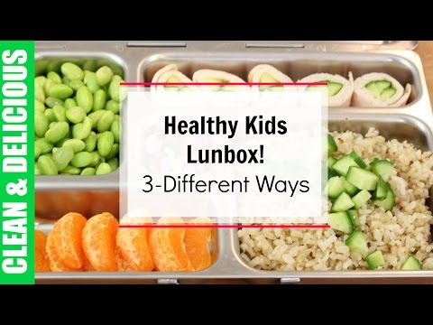 Video Healthy Kid Lunches Box 3-Ways! | Clean & Delicious