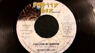 "Bounty Killer - Follow Mi Arrow - Pretty Boy 7"" 2000"