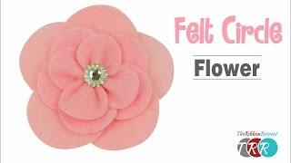 How to Make a Felt Circle Flower - TheRibbonRetreat