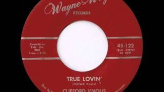 Clifford Knous - true lovin'