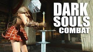 Dark Souls Combat into Skyrim - Skyrim Mods Watch