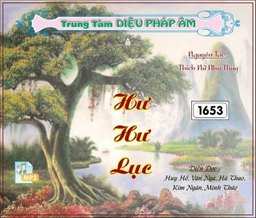 Hư Hư Lục 1/13 - Thích Nữ Như Thủy | Chuyện 1 đến 17