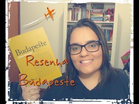 RESENHA   BUDAPESTE - CHICO BUARQUE   Ep. #31