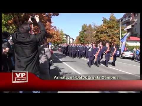 Armata, sarbatorita si la Campina