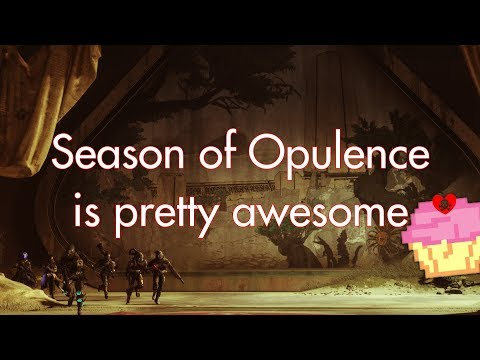 I'm very impressed with this season so far | Destiny 2 Season of Opulence