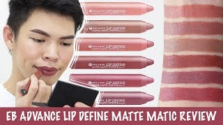GRABE NAMAN THIS!!! EB ADVANCE LIP DEFINE MATTE MATIC REVIEW AND SWATCHES | Kenny Manalad