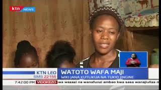 Watoto Wawili wafa maji mjini Thika