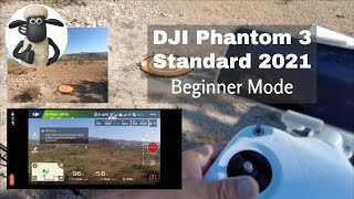 DJI Phantom 3 Standard 2021 Beginner Mode