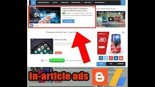 How to Add/Put Ads or Ad Units | In-Article Ads on Blogger or Website via Adsense 2018