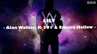Video [Lyrics]  Alan Walker - Lily + On my way MP3, 3GP, MP4, WEBM, AVI, FLV September 2019